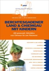 Reiseführer-Tipp: Berchtesgadener Land & Chiemgau mitKindern